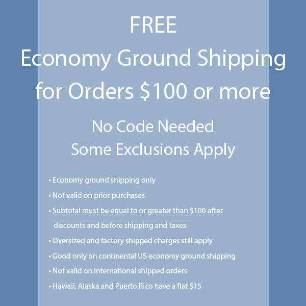 Free Economy Ground Shipping on orders $100 or more
